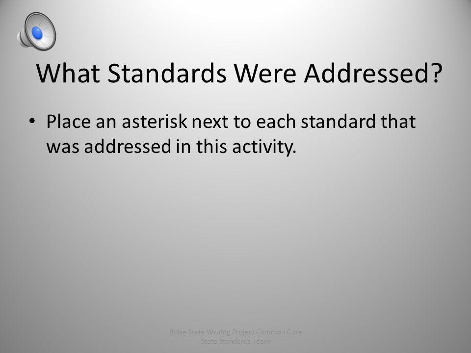 What Standards Were Addressed.