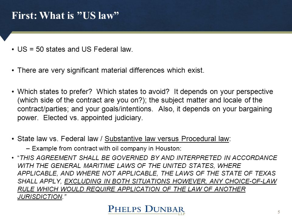 "First: What is ""US law"" 5 US = 50 states and US Federal law. There are very significant material differences which exist. Which states to prefer? Whic"