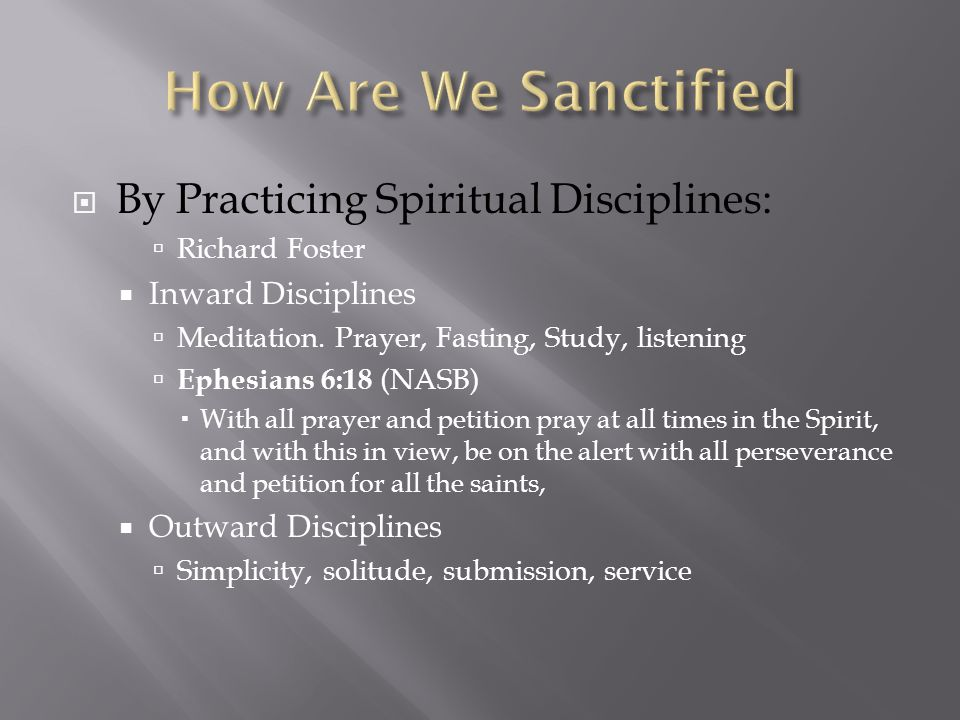  By Practicing Spiritual Disciplines:  Richard Foster  Inward Disciplines  Meditation.