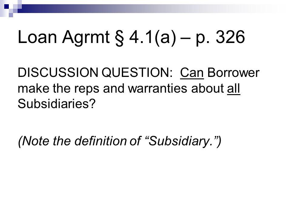 Loan Agrmt § 4.1(a) – p.