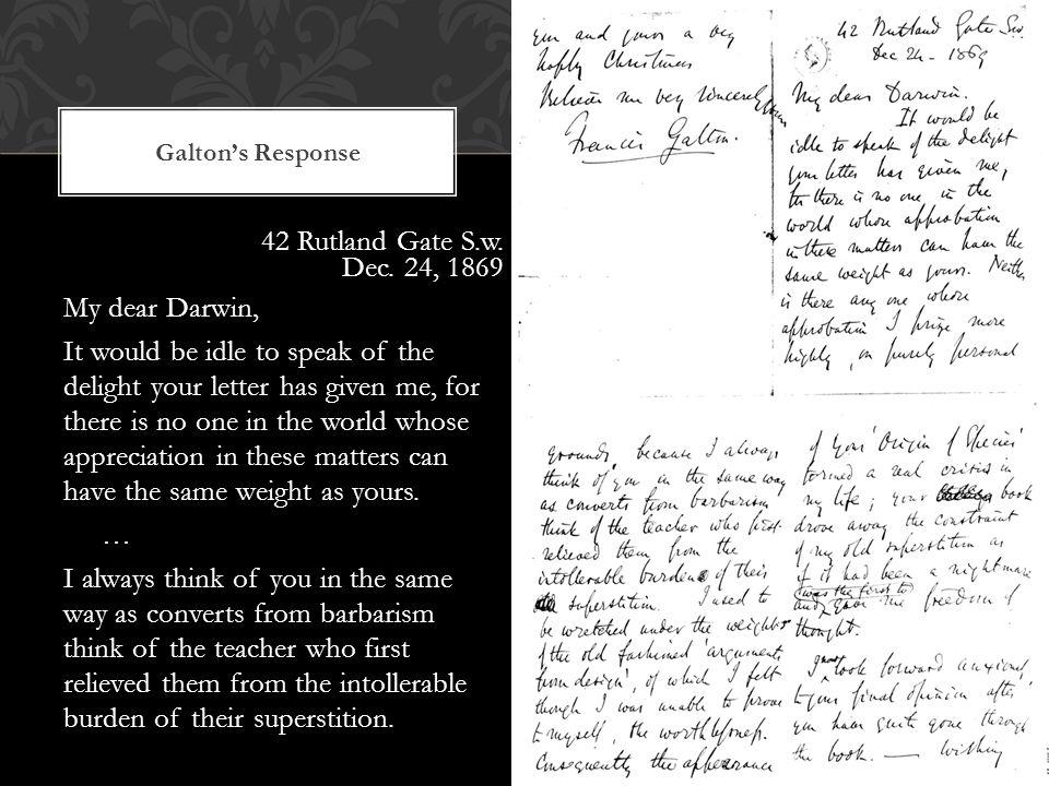 Galton's Response 42 Rutland Gate S.w. Dec.