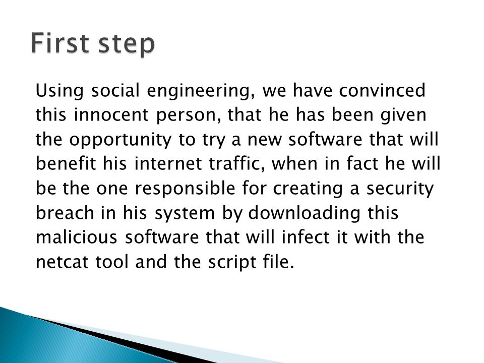Using social engineering, we have convinced this innocent person, that he has been given the opportunity to try a new software that will benefit his i