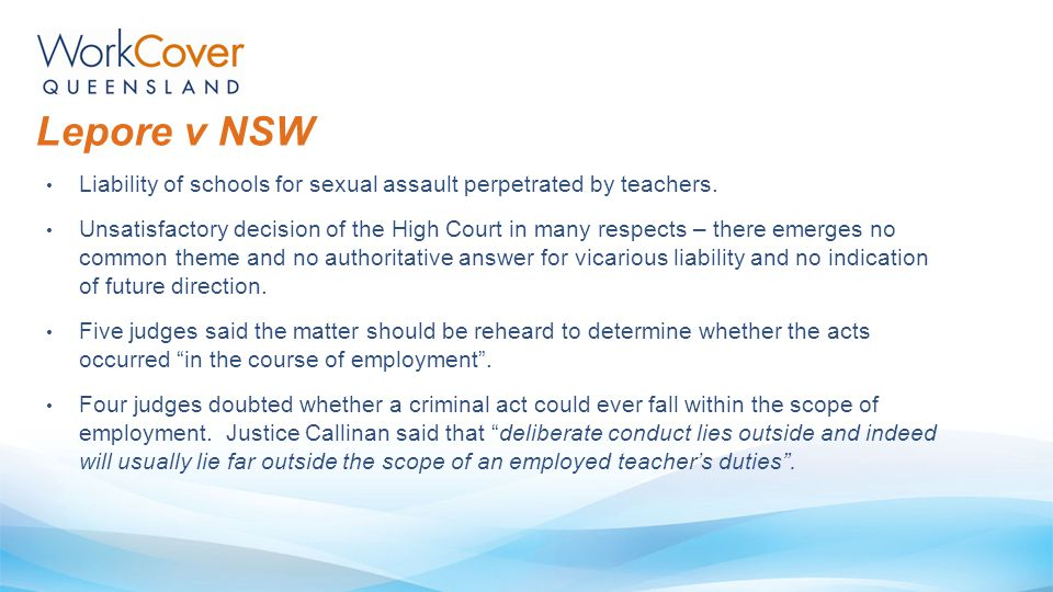 Liability of schools for sexual assault perpetrated by teachers. Unsatisfactory decision of the High Court in many respects – there emerges no common