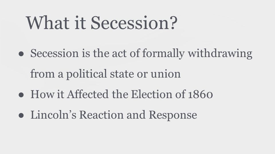 What it Secession.