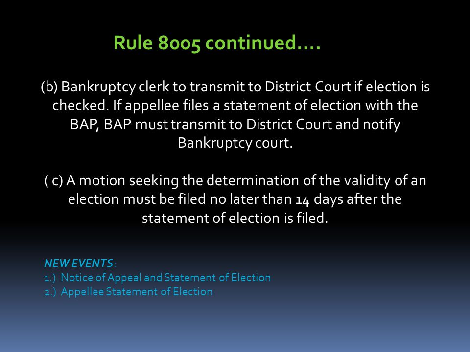 (b) Bankruptcy clerk to transmit to District Court if election is checked.