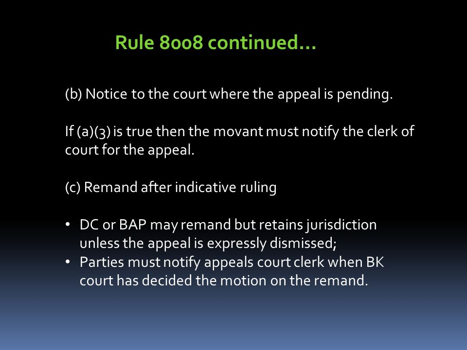 (b) Notice to the court where the appeal is pending.