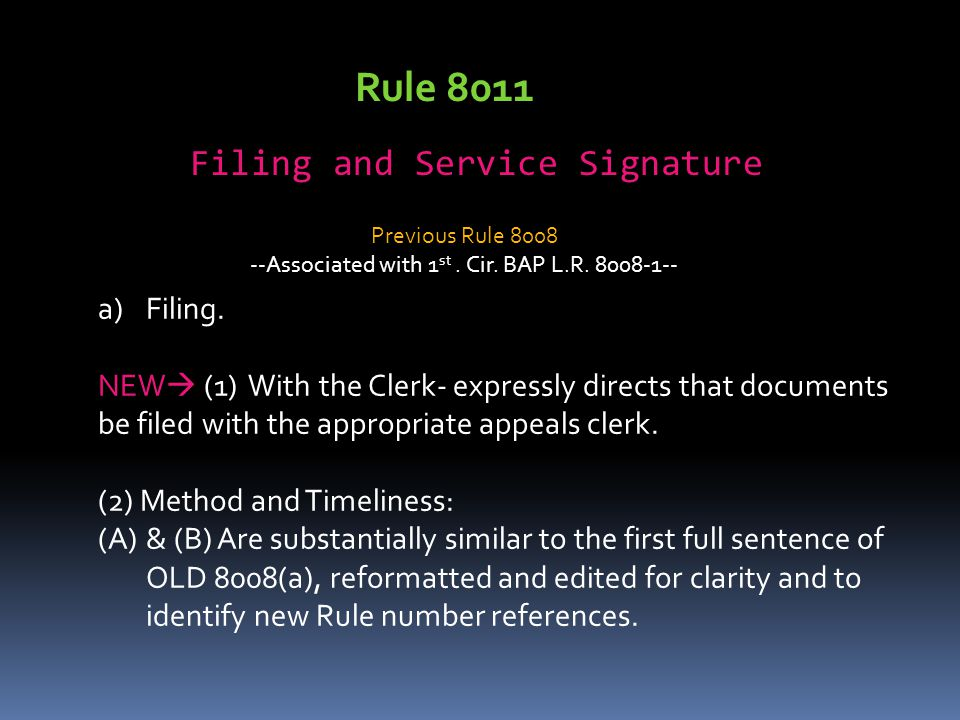 Rule 8011 Filing and Service Signature a)Filing.