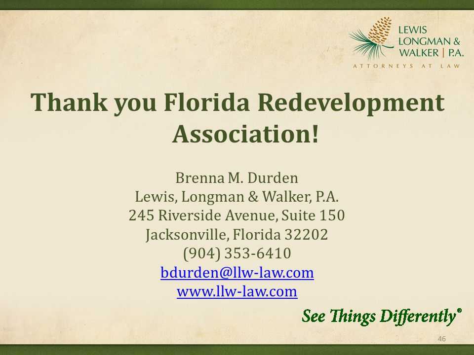 Thank you Florida Redevelopment Association. Brenna M.