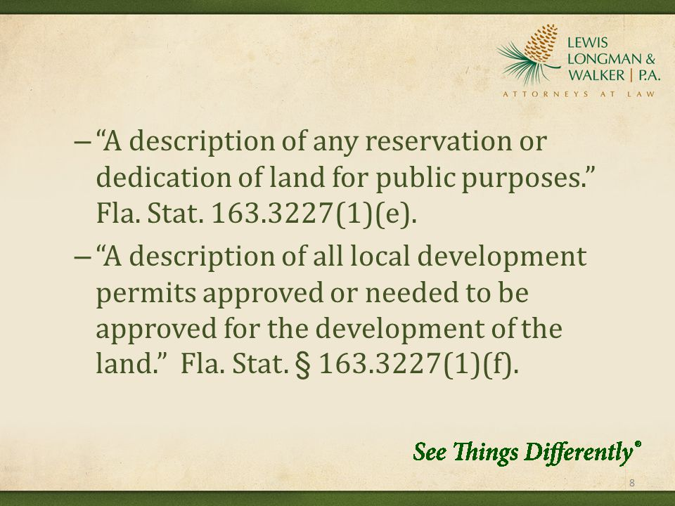 – A description of any reservation or dedication of land for public purposes. Fla.