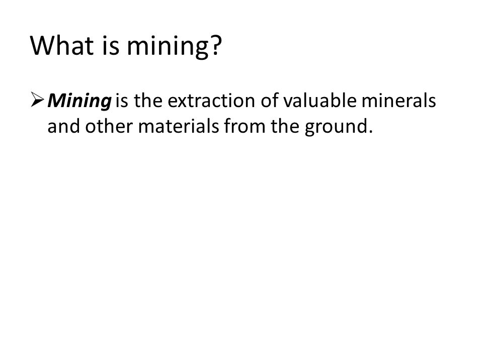 What is mining.