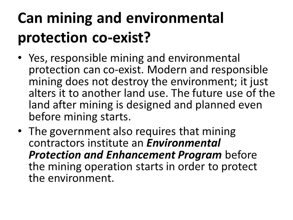 Can mining and environmental protection co-exist.