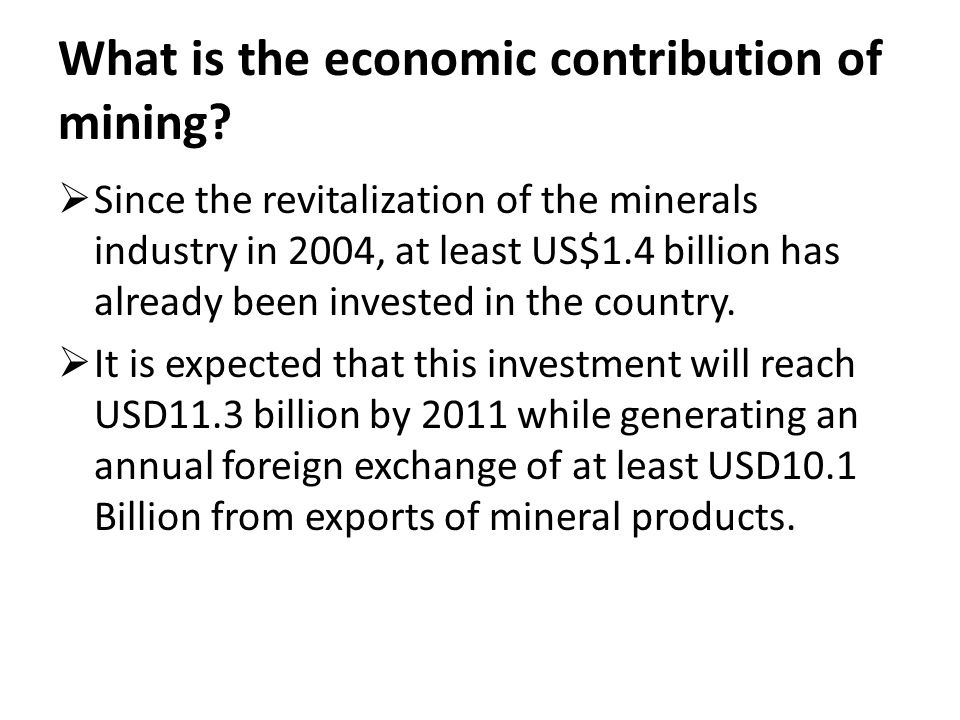 What is the economic contribution of mining.