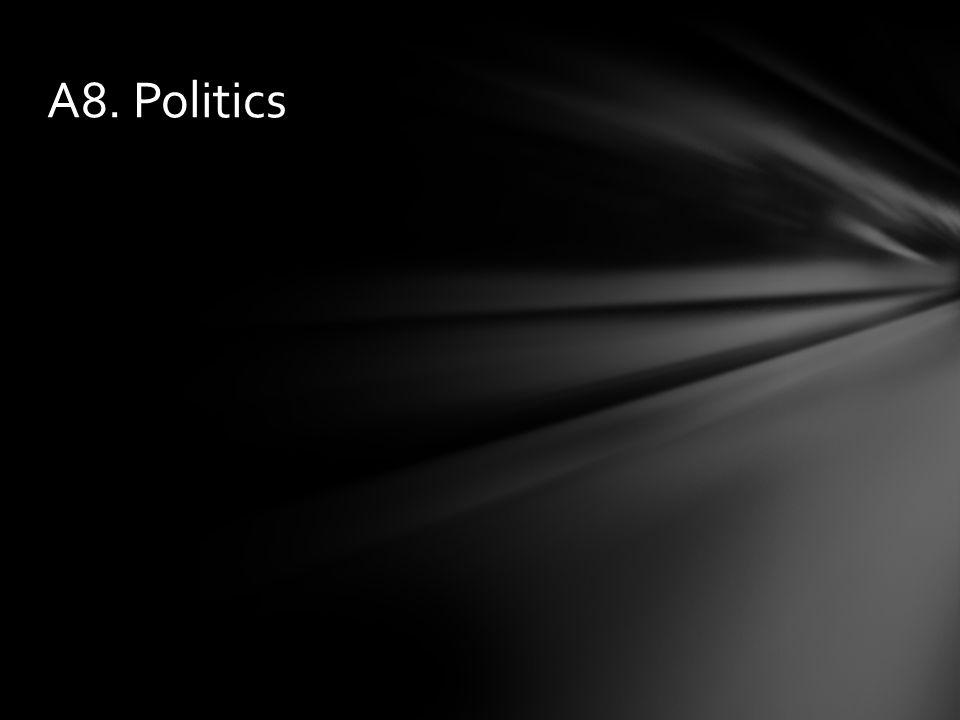 A8. Politics