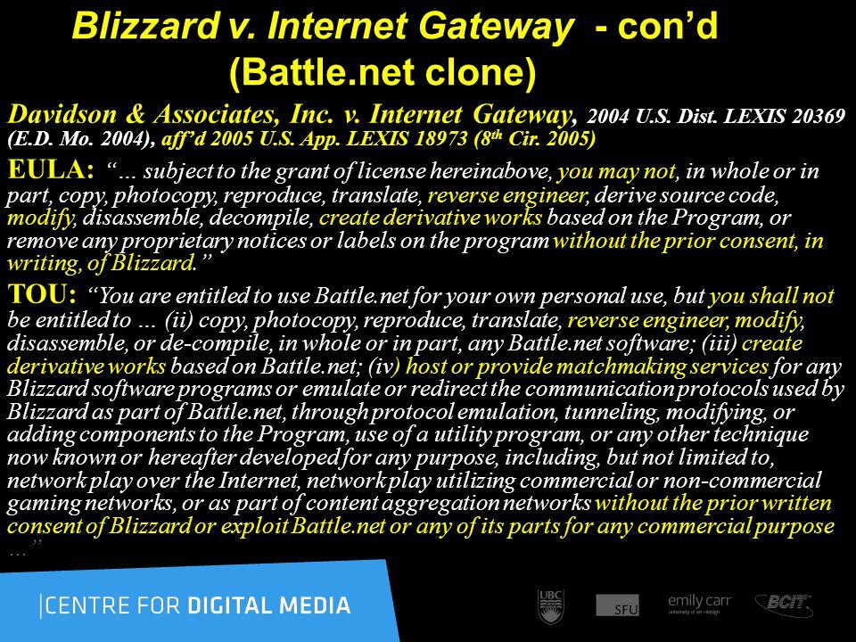 Blizzard v. Internet Gateway - con'd (Battle.net clone) Davidson & Associates, Inc.