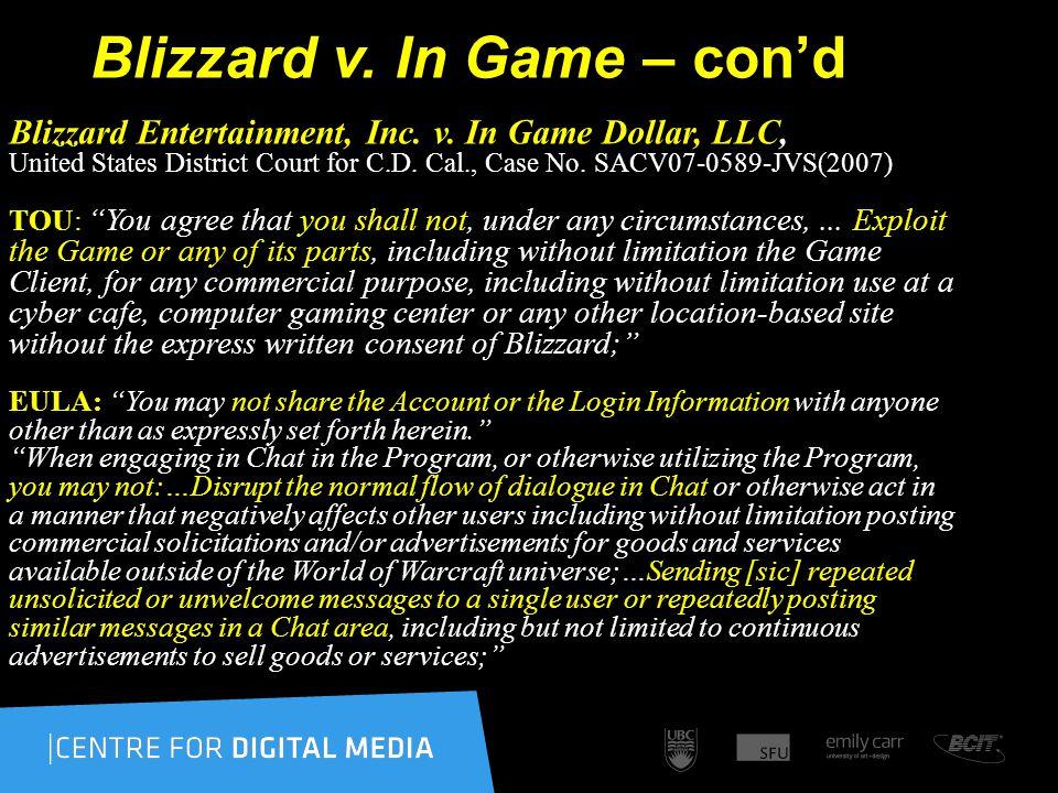 Blizzard v. In Game – con'd Blizzard Entertainment, Inc.