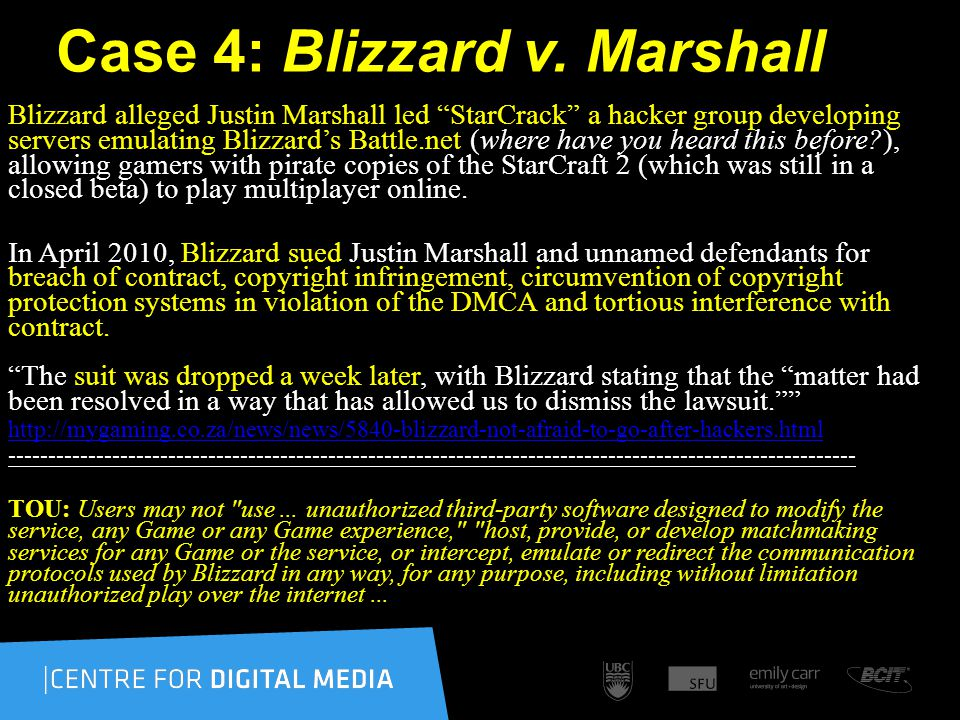 Case 4: Blizzard v.