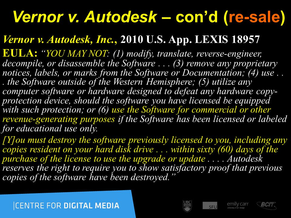 Vernor v. Autodesk – con'd (re-sale) Vernor v. Autodesk, Inc., 2010 U.S.