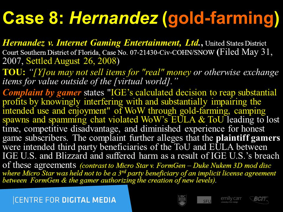 Case 8: Hernandez (gold-farming) Hernandez v.