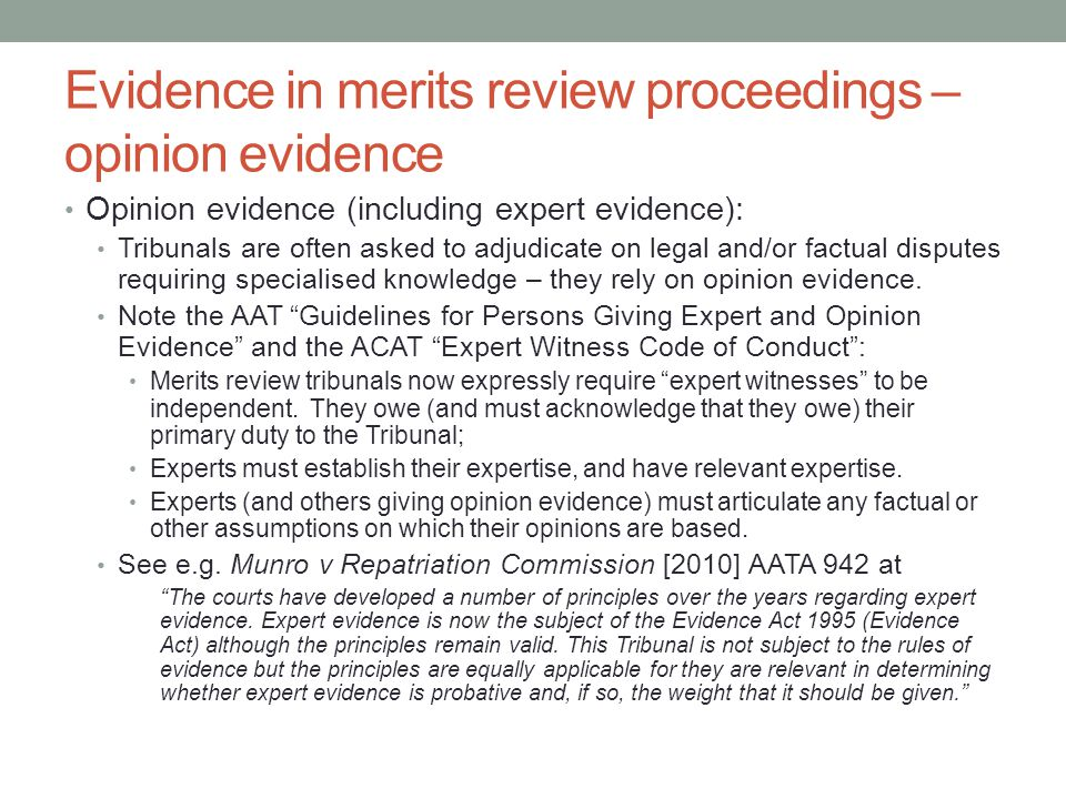 Evidence in merits review proceedings – other issues Leading questions which go to important issues should be objected to.