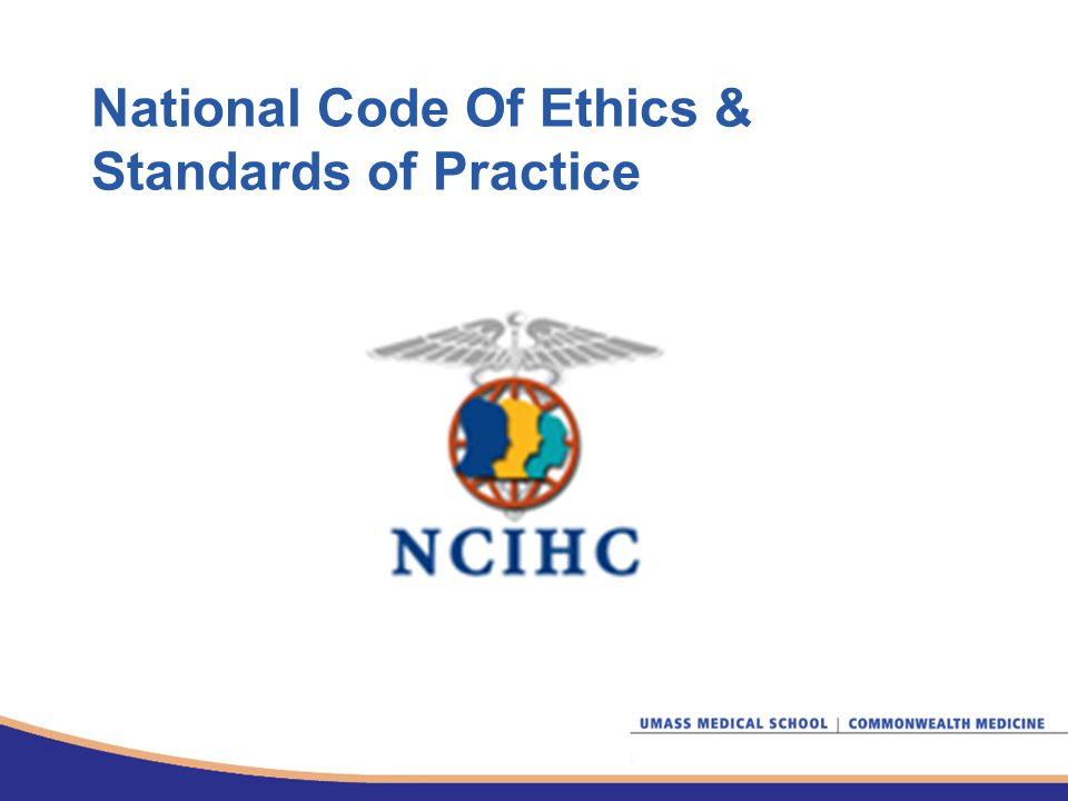 National Code Of Ethics & Standards of Practice
