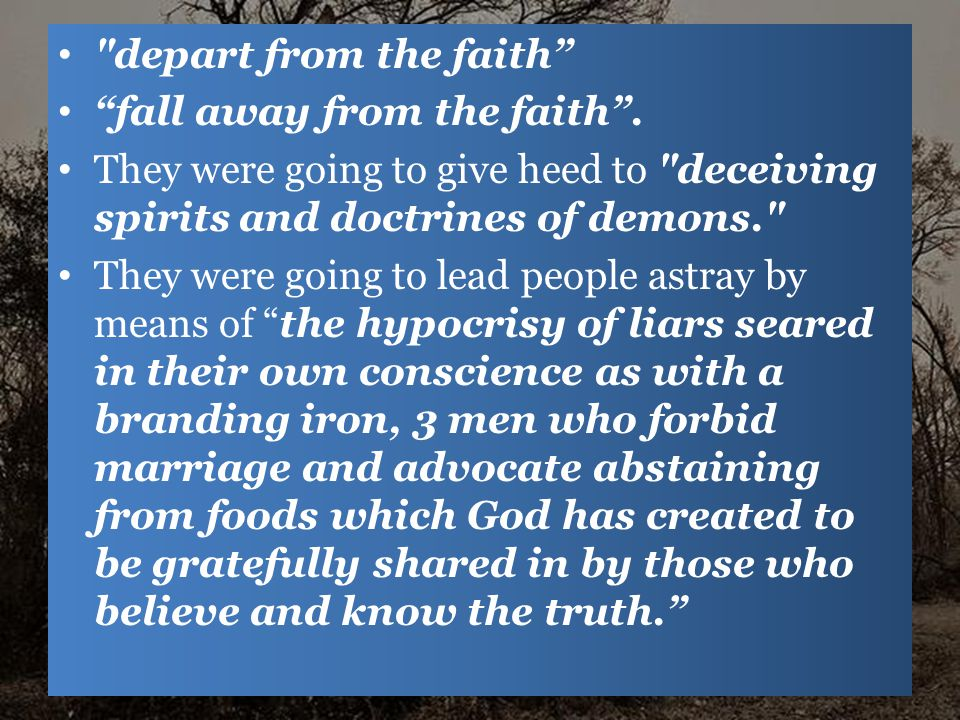 depart from the faith fall away from the faith .