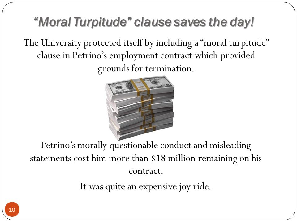 Moral Turpitude clause saves the day.