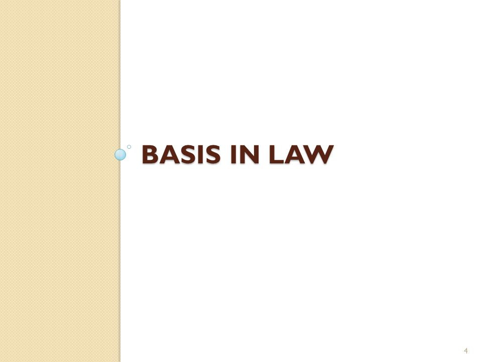 BASIS IN LAW 4