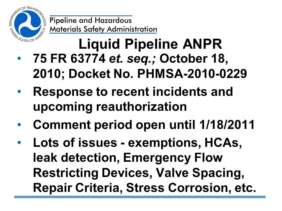 Liquid Pipeline ANPR 75 FR 63774 et. seq.; October 18, 2010; Docket No.