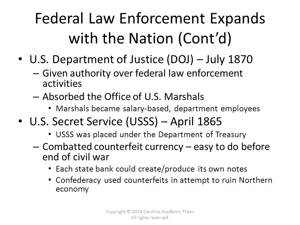 Federal Law Enforcement Expands with the Nation (Cont'd) U.S.