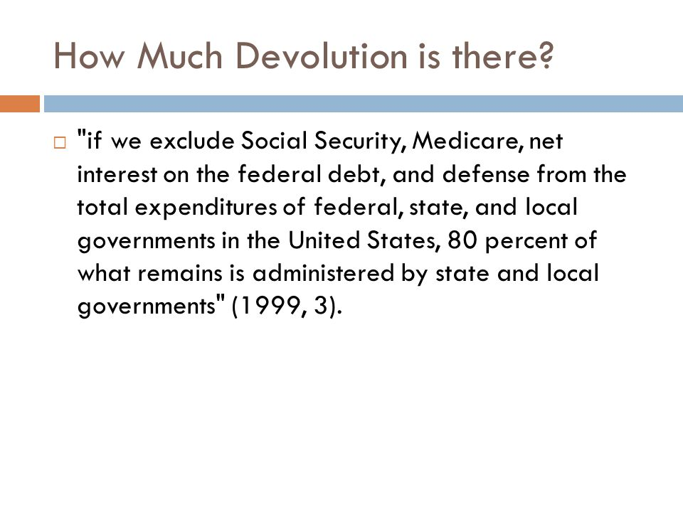 How Much Devolution is there? 