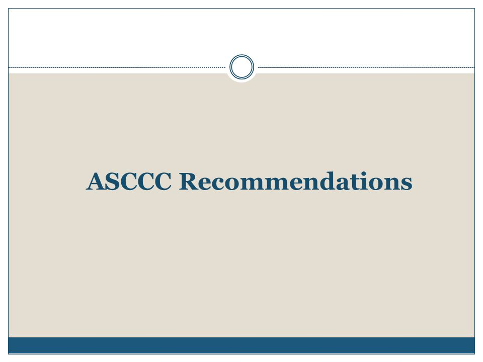 ASCCC Recommendations