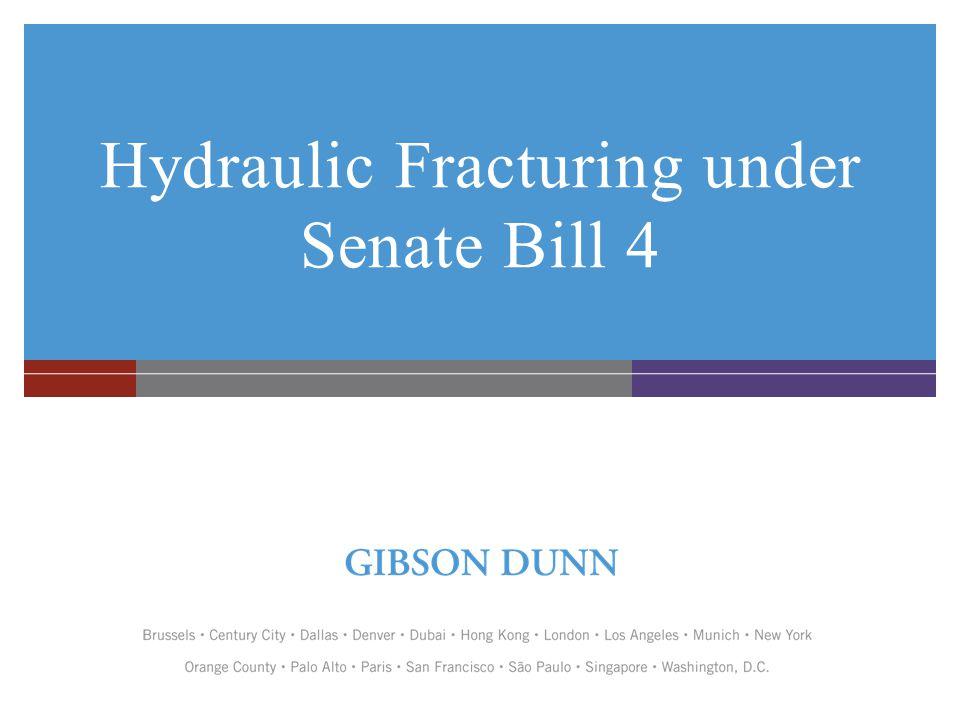 Hydraulic Fracturing under Senate Bill 4