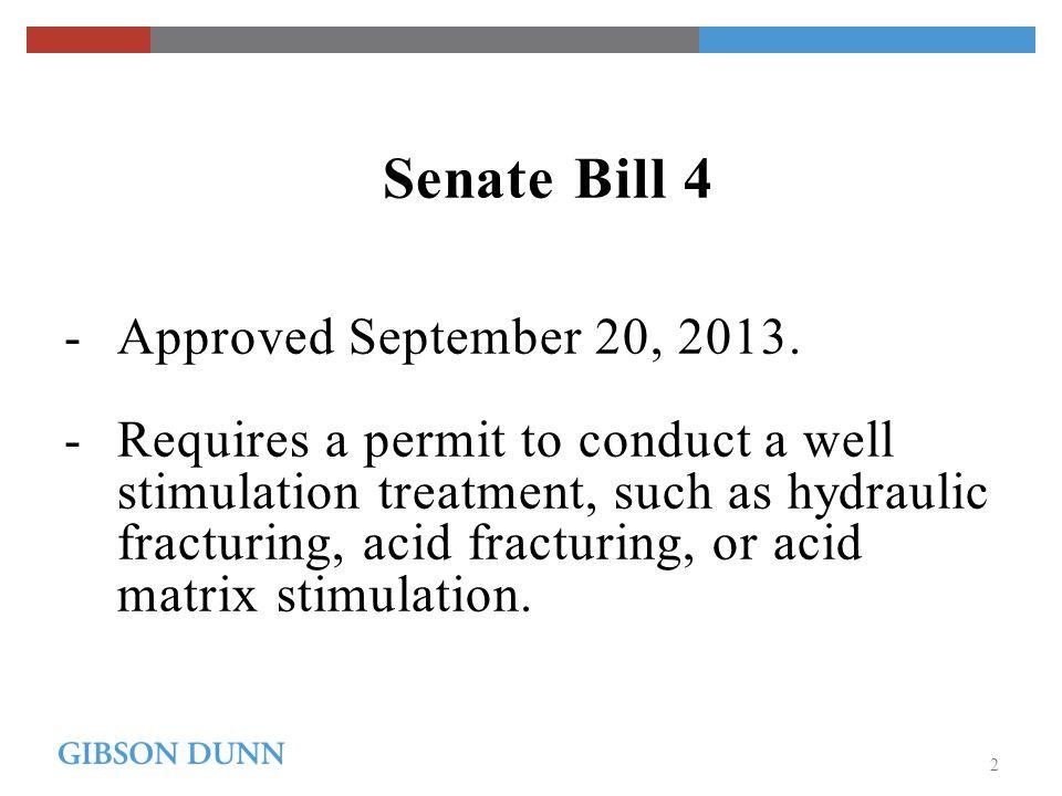 Senate Bill 4 - Approved September 20, 2013.