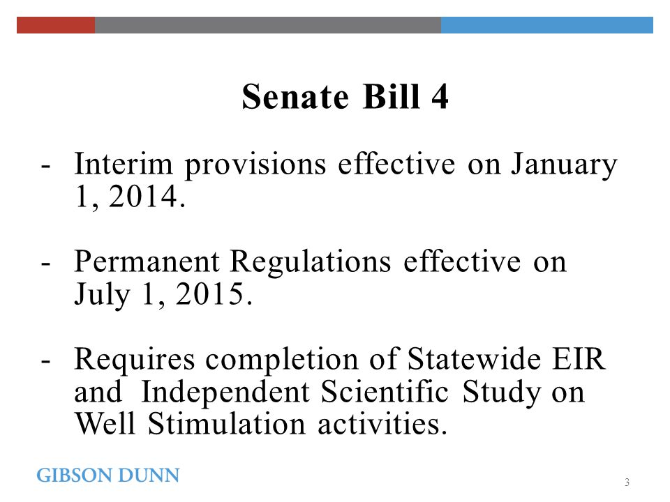 Senate Bill 4 - Interim provisions effective on January 1, 2014.