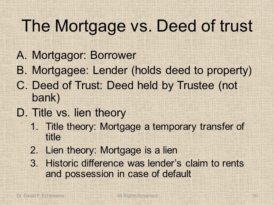 The Mortgage vs.