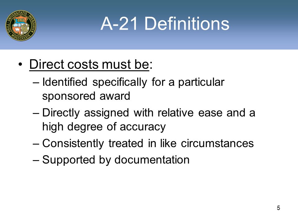 6 A-21 Definitions F&A is: –Incurred for a common or joint objective (e.g.