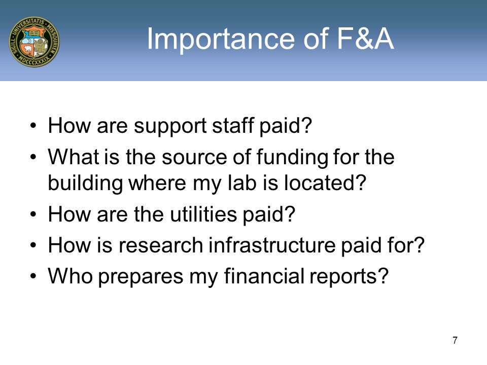 Importance of F&A How are support staff paid.