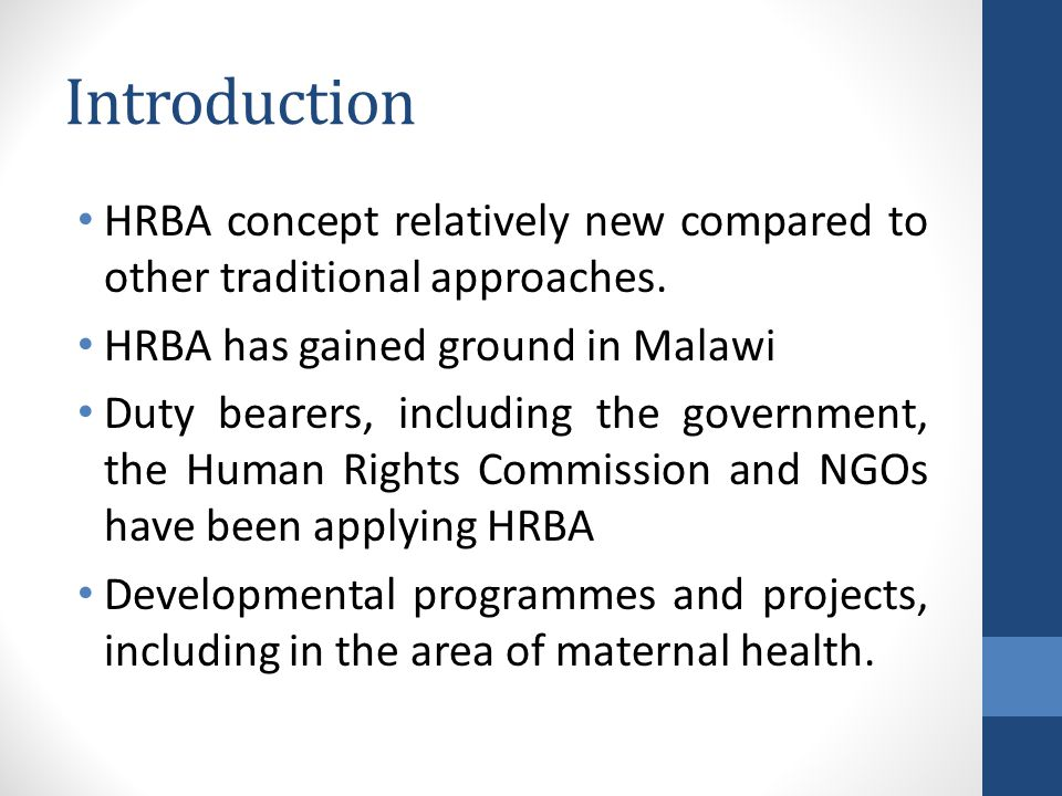 Introduction HRBA concept relatively new compared to other traditional approaches.