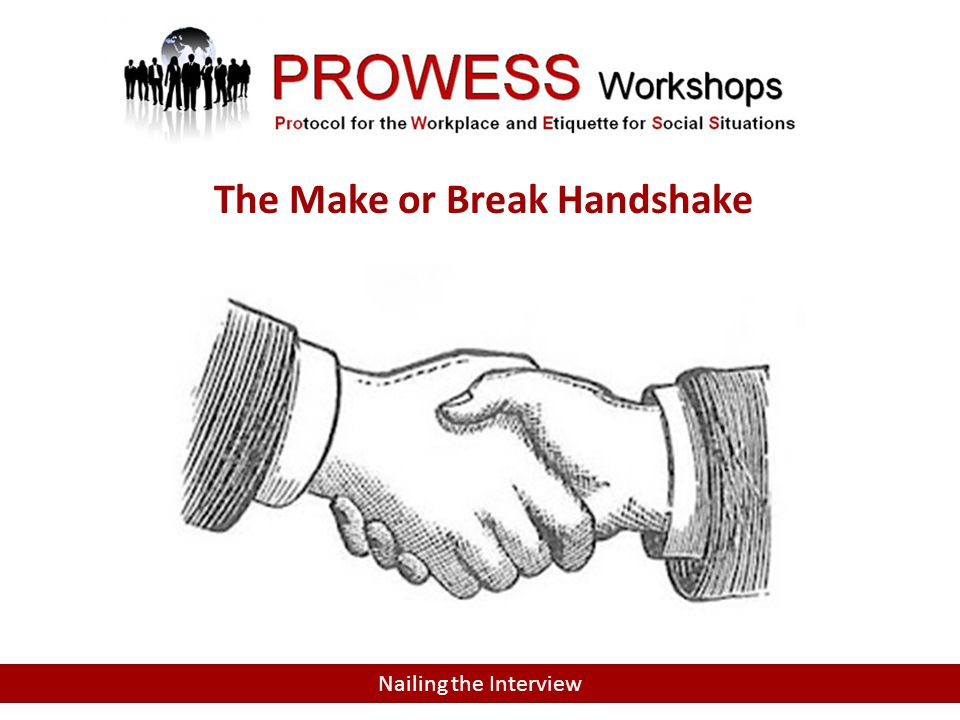 Nailing the Interview The Make or Break Handshake
