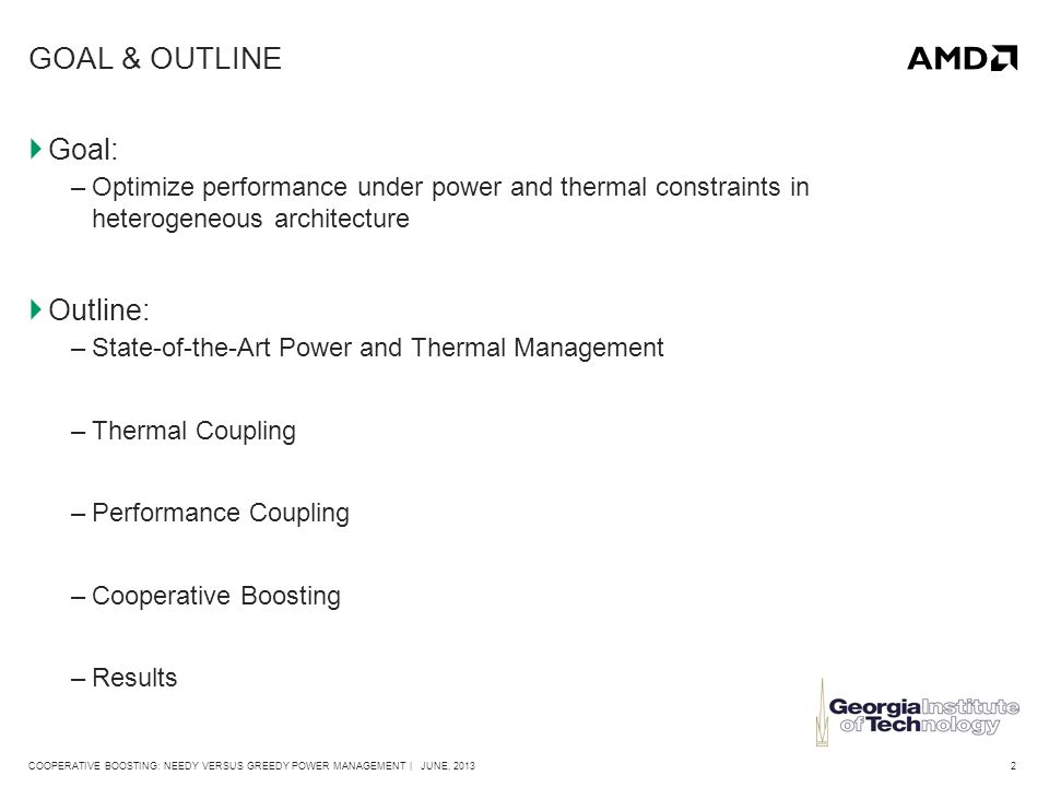 33COOPERATIVE BOOSTING: NEEDY VERSUS GREEDY POWER MANAGEMENT | JUNE, 2013 ENERGY*DELAY^2  Average 33% energy-delay^2 savings across performance-coupled applications