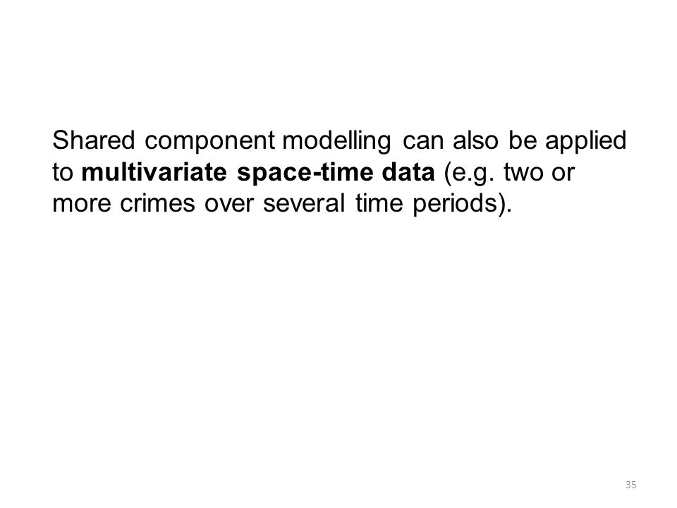 Shared component modelling can also be applied to multivariate space-time data (e.g.