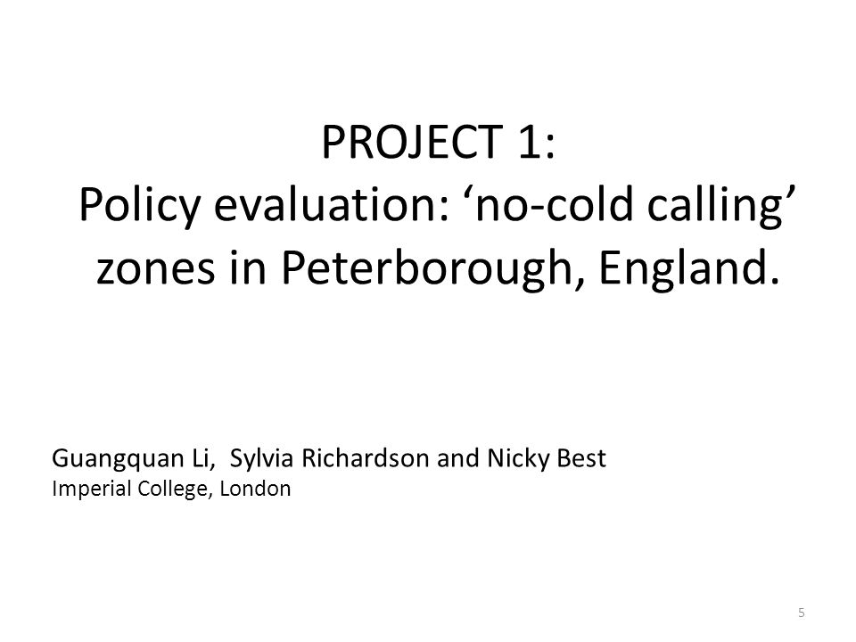 PROJECT 1: Policy evaluation: 'no-cold calling' zones in Peterborough, England.