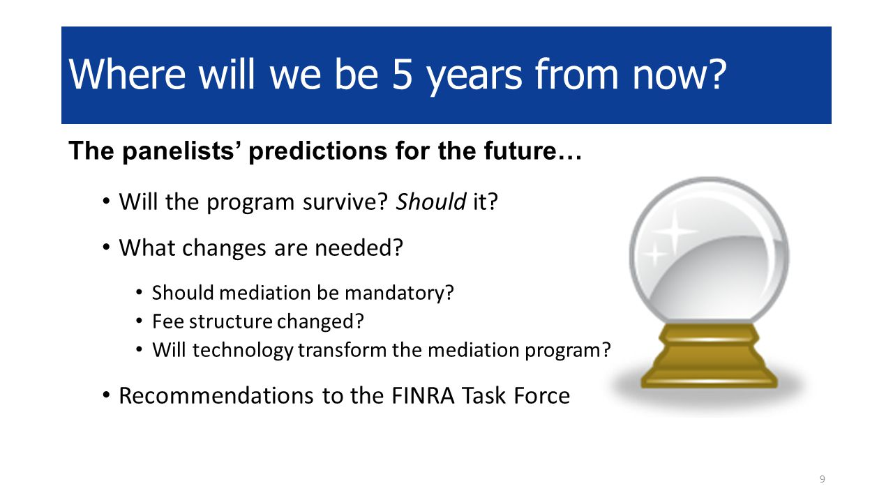 The panelists' predictions for the future… Will the program survive.