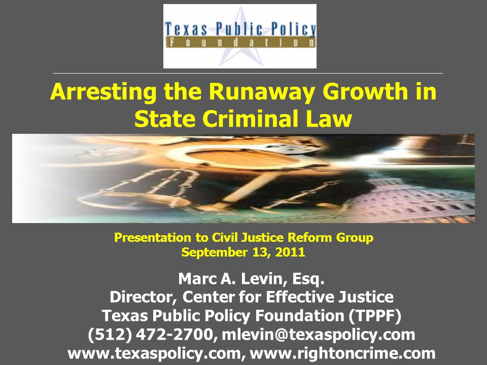 Arresting the Runaway Growth in State Criminal Law Marc A.