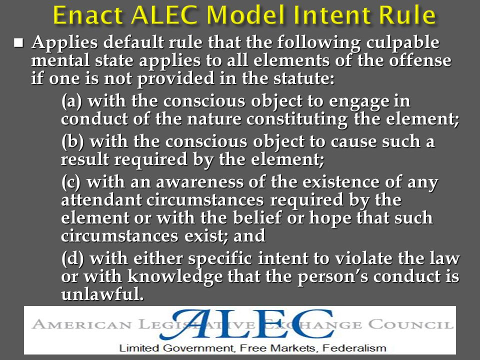 Applies default rule that the following culpable mental state applies to all elements of the offense if one is not provided in the statute: Applies default rule that the following culpable mental state applies to all elements of the offense if one is not provided in the statute: (a) with the conscious object to engage in conduct of the nature constituting the element; (b) with the conscious object to cause such a result required by the element; (c) with an awareness of the existence of any attendant circumstances required by the element or with the belief or hope that such circumstances exist; and (d) with either specific intent to violate the law or with knowledge that the person's conduct is unlawful.