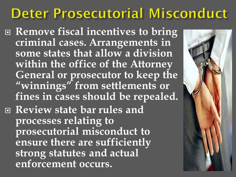  Remove fiscal incentives to bring criminal cases.