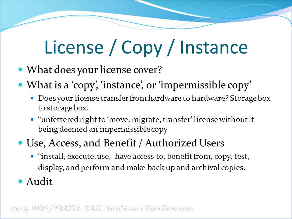 License / Copy / Instance What does your license cover.