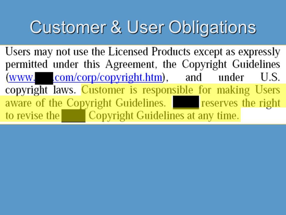 Customer & User Obligations