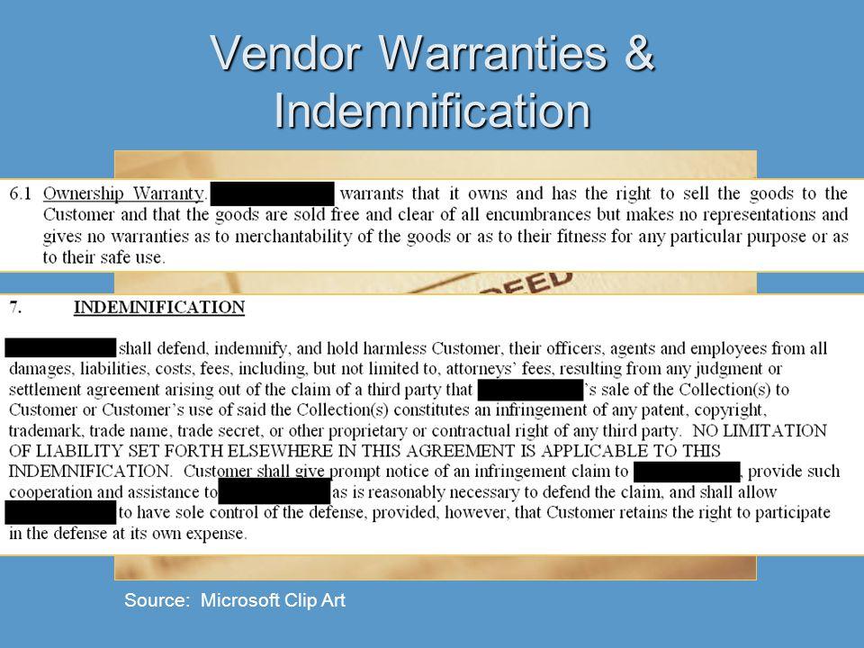 Vendor Warranties & Indemnification Source: Microsoft Clip Art