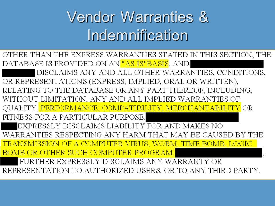 Vendor Warranties & Indemnification
